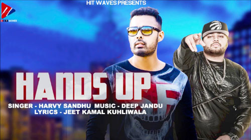 Hands Up Lyrics by Harvy Sandhu