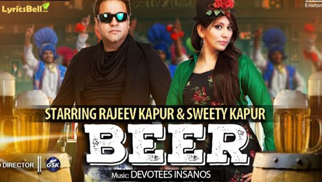 Beer Lyrics by Rajeev Kapur & Sweety Kapur