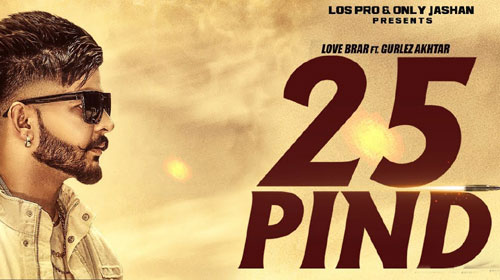 25 Pind Lyrics by Love Brar, Gurlej Akhtar
