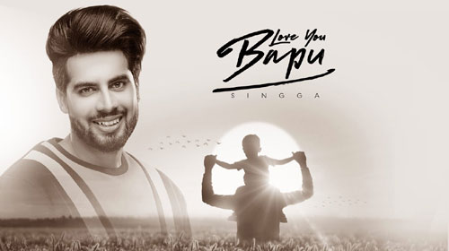 Love You Bapu Lyrics by Singga